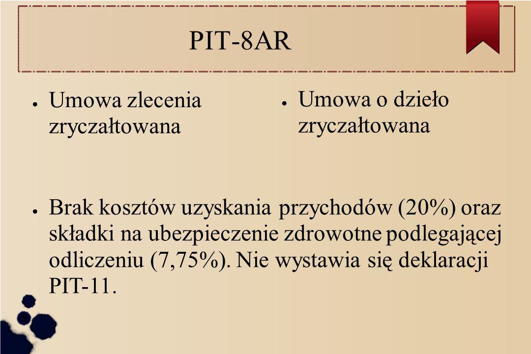 PIT-8AR Umowa zlecenia zryczałtowana Umowa o dzieło zryczałtowana