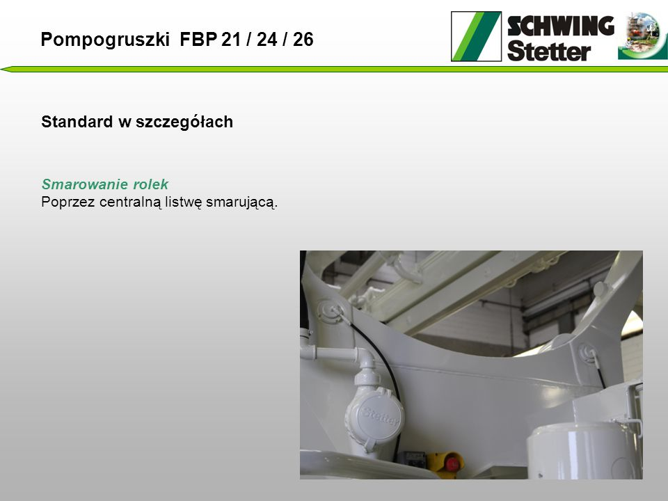 Pompogruszki FBP 21 / 24 / 26 Standard w szczegółach Smarowanie rolek