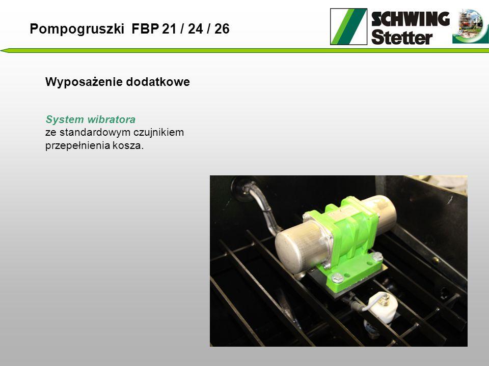 Pompogruszki FBP 21 / 24 / 26 Wyposażenie dodatkowe System wibratora