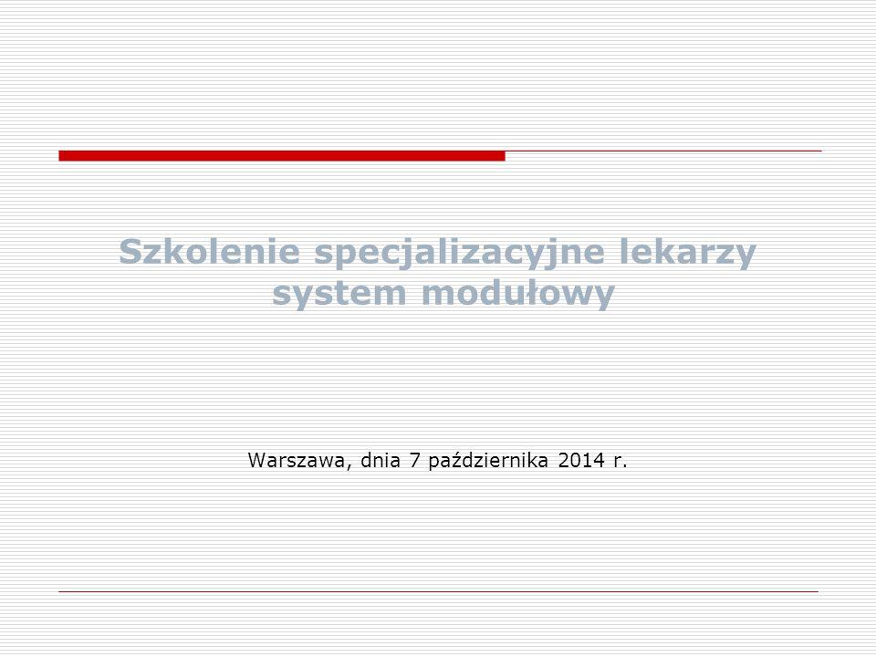 Szkolenie specjalizacyjne lekarzy system modułowy