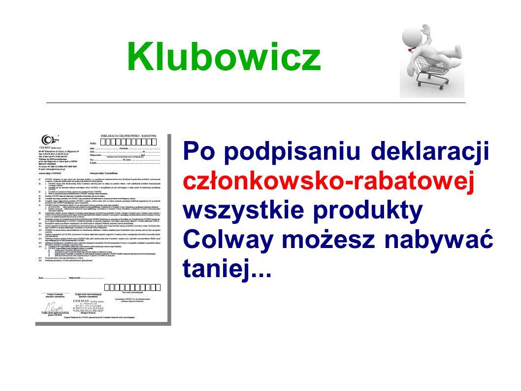 Klubowicz Po podpisaniu deklaracji członkowsko-rabatowej wszystkie produkty Colway możesz nabywać taniej...