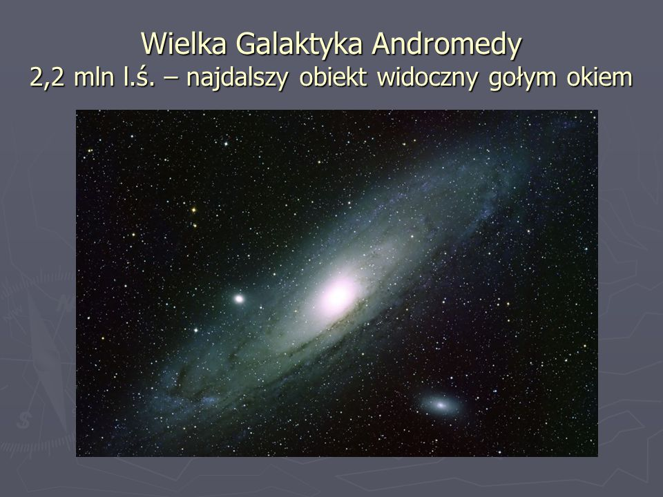 Wielka Galaktyka Andromedy 2,2 mln l. ś
