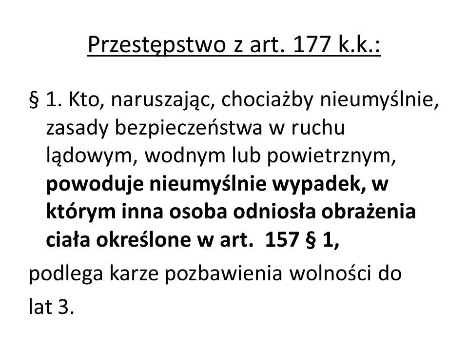 Przestępstwo z art. 177 k.k.: