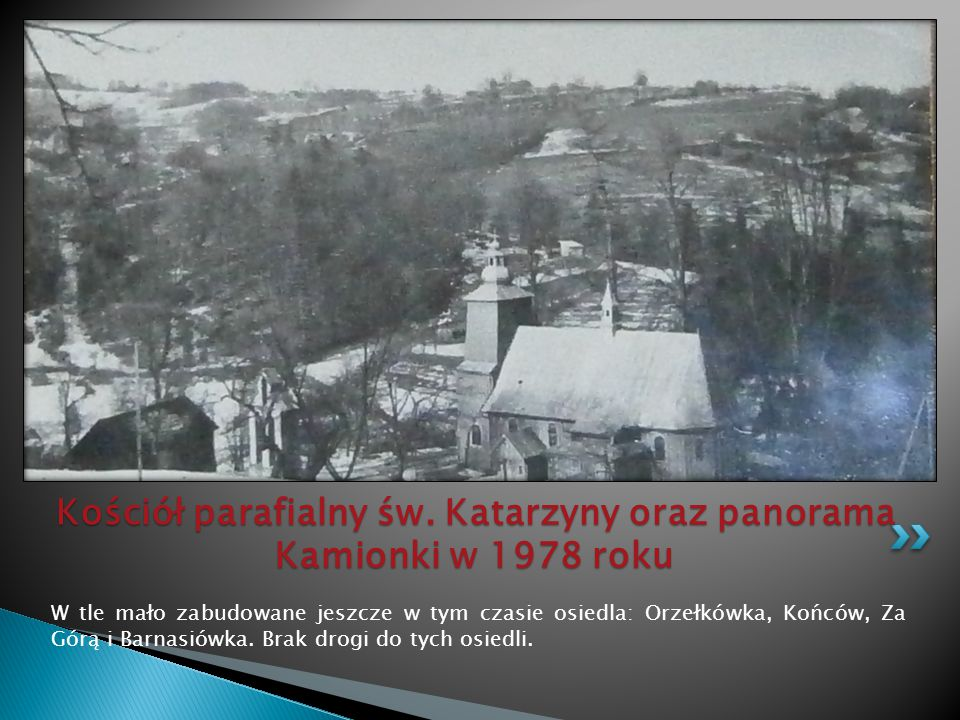 Kościół parafialny św. Katarzyny oraz panorama Kamionki w 1978 roku