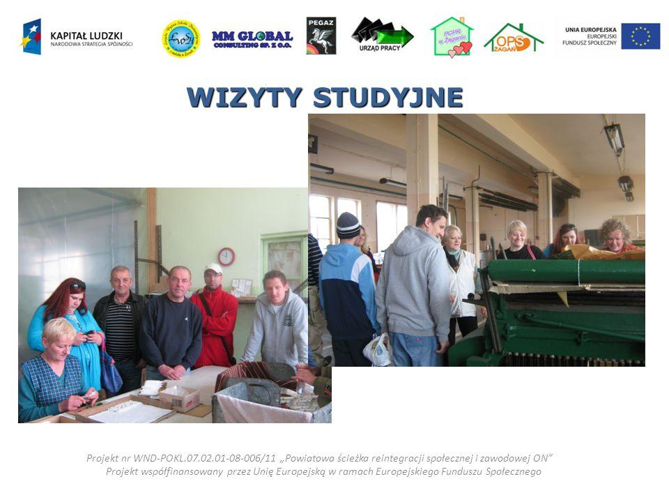 """WIZYTY STUDYJNE Projekt nr WND-POKL.07.02.01-08-006/11 """"Powiatowa ścieżka reintegracji społecznej i zawodowej ON"""