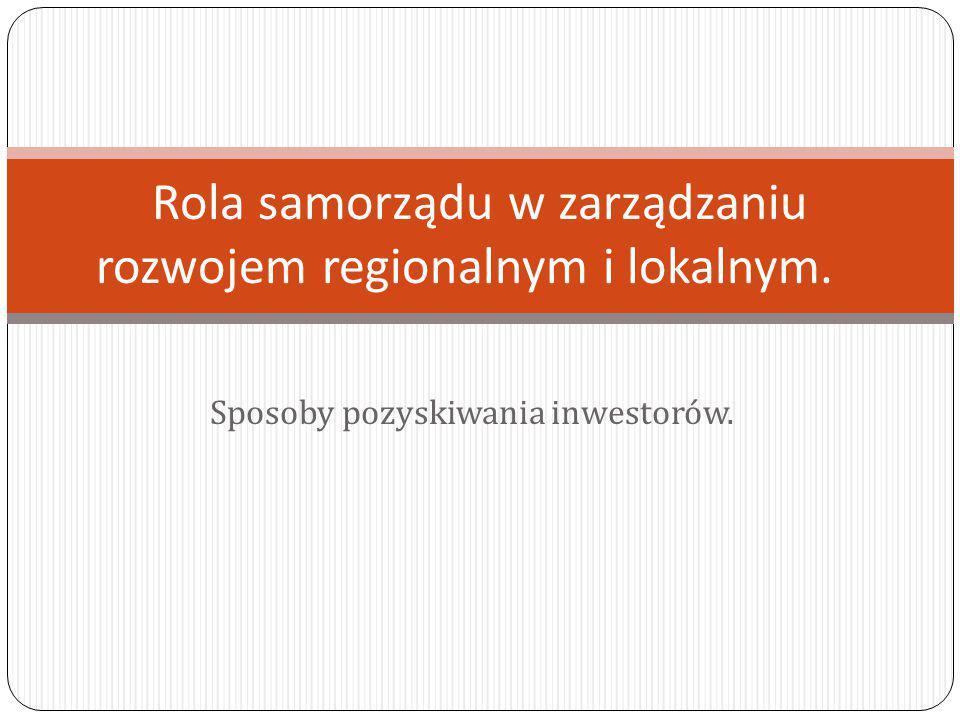 Rola samorządu w zarządzaniu rozwojem regionalnym i lokalnym.