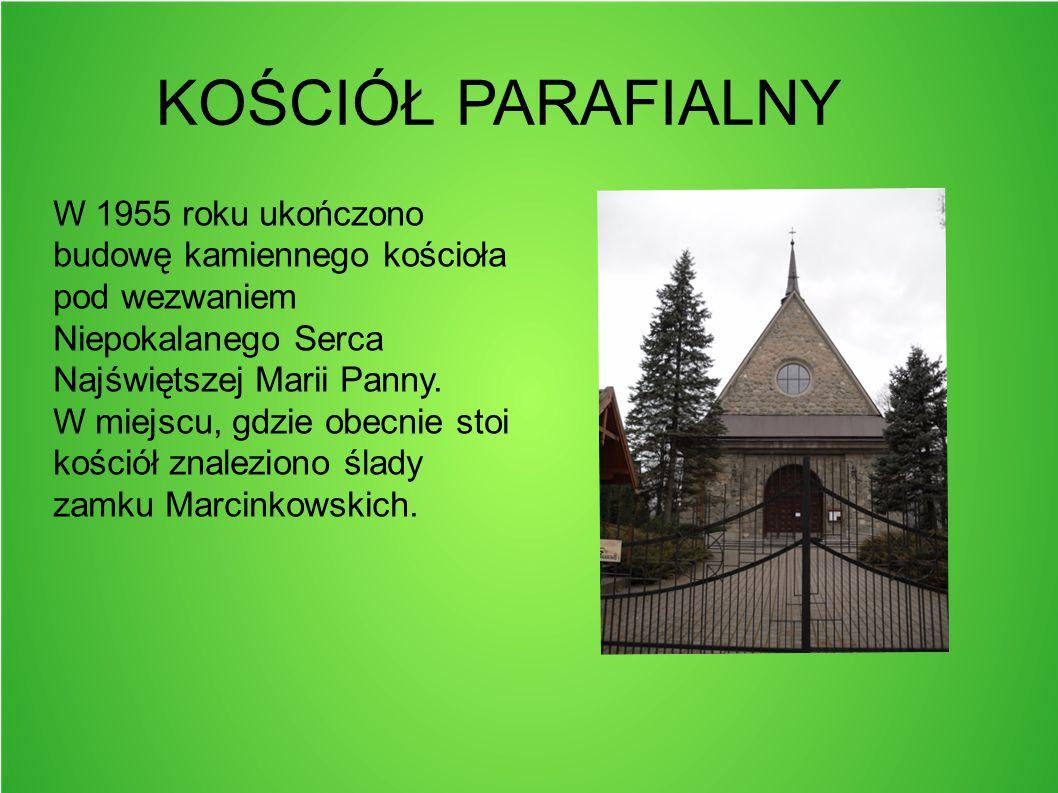 KOŚCIÓŁ PARAFIALNY W 1955 roku ukończono budowę kamiennego kościoła pod wezwaniem Niepokalanego Serca Najświętszej Marii Panny.