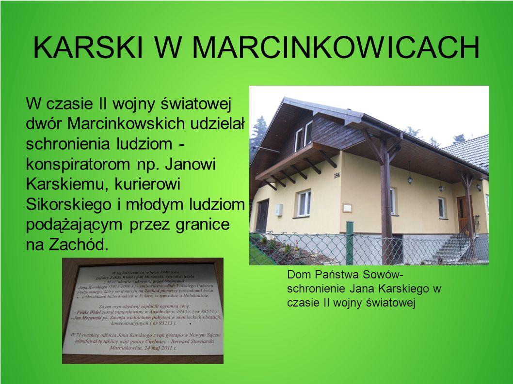 KARSKI W MARCINKOWICACH