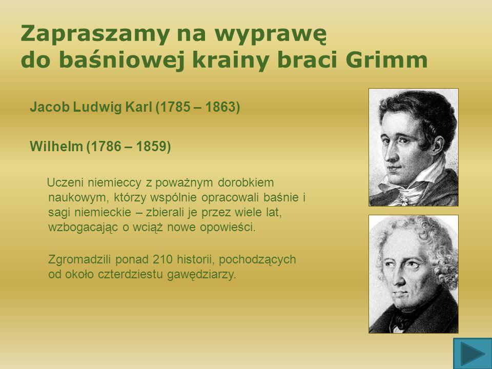 Zapraszamy na wyprawę do baśniowej krainy braci Grimm
