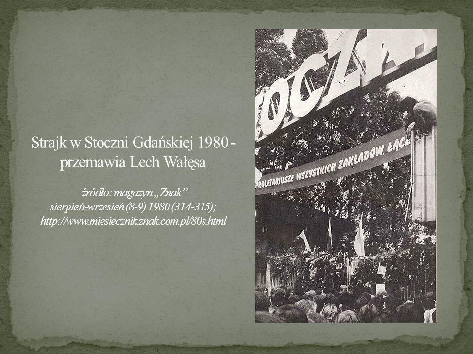 """Strajk w Stoczni Gdańskiej 1980 - przemawia Lech Wałęsa źródło: magazyn """"Znak sierpień-wrzesień (8-9) 1980 (314-315); http://www.miesiecznik.znak.com.pl/80s.html"""