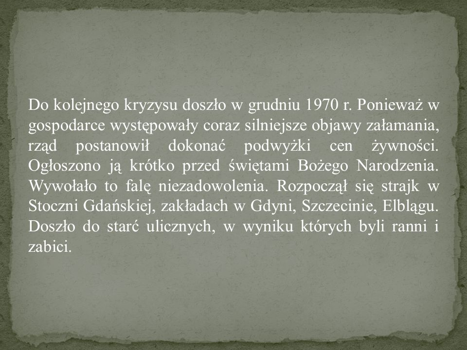 Do kolejnego kryzysu doszło w grudniu 1970 r