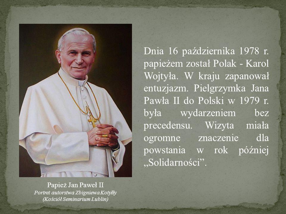 Dnia 16 października 1978 r. papieżem został Polak - Karol Wojtyła
