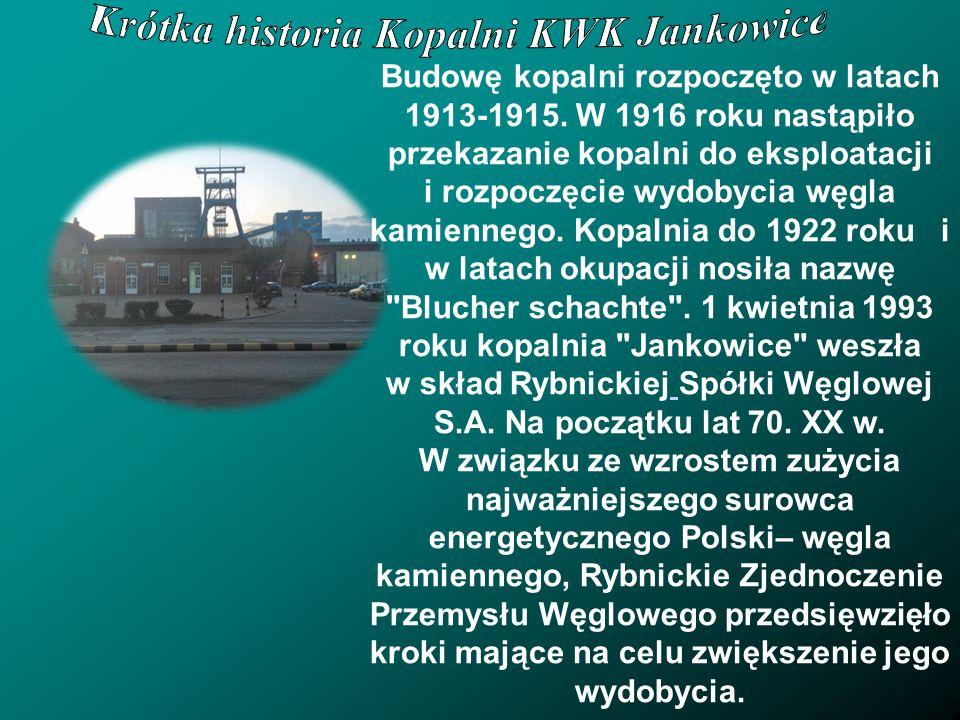 Krótka historia Kopalni KWK Jankowice