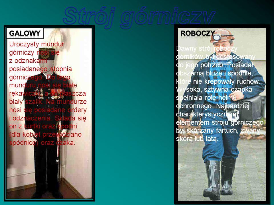Uroczysty mundur górniczy nosi się z odznakami posiadanego stopnia górniczego. Do tego munduru nosi się białe rękawiczki, a do płaszcza biały szalik. Na mundurze nosi się posiadane ordery i odznaczenia. Składa się on z kurtki oraz spodni (dla kobiet przewidziano spódnicę) oraz czaka.