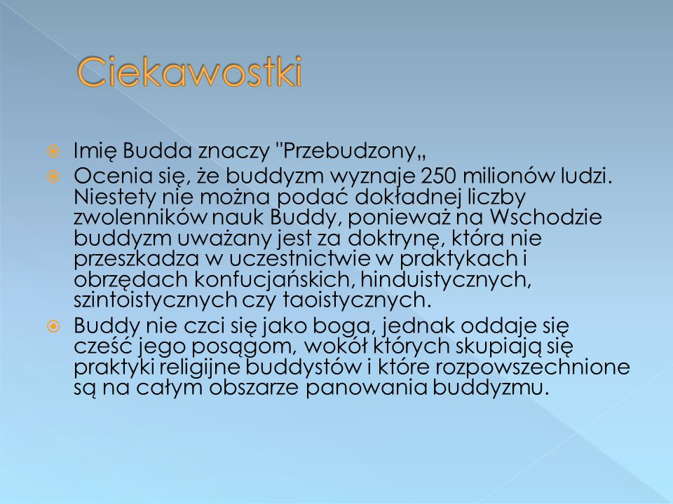 """Ciekawostki Imię Budda znaczy Przebudzony"""""""