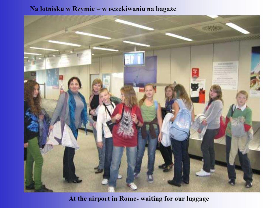 Na lotnisku w Rzymie – w oczekiwaniu na bagaże