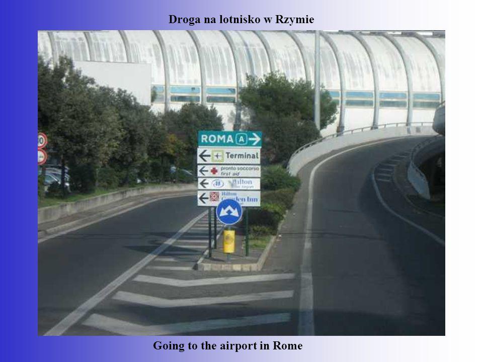 Droga na lotnisko w Rzymie