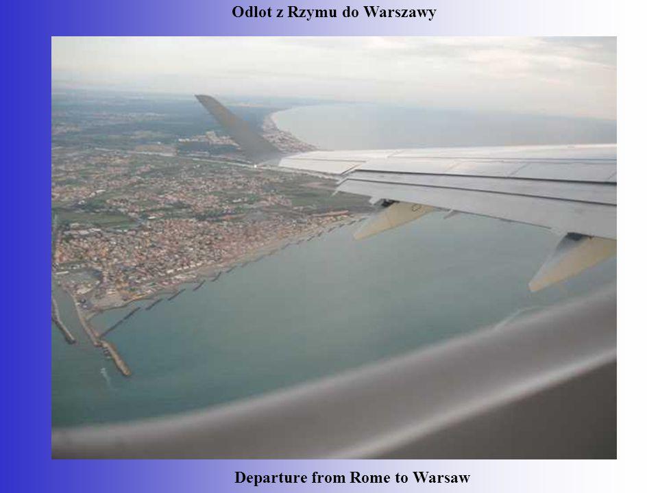Odlot z Rzymu do Warszawy Departure from Rome to Warsaw