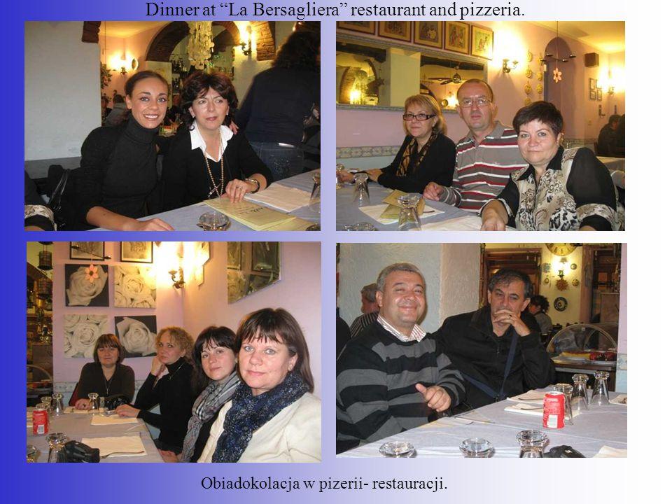 Dinner at La Bersagliera restaurant and pizzeria.