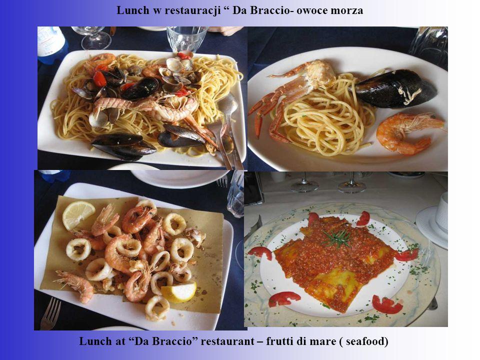 Lunch w restauracji Da Braccio- owoce morza