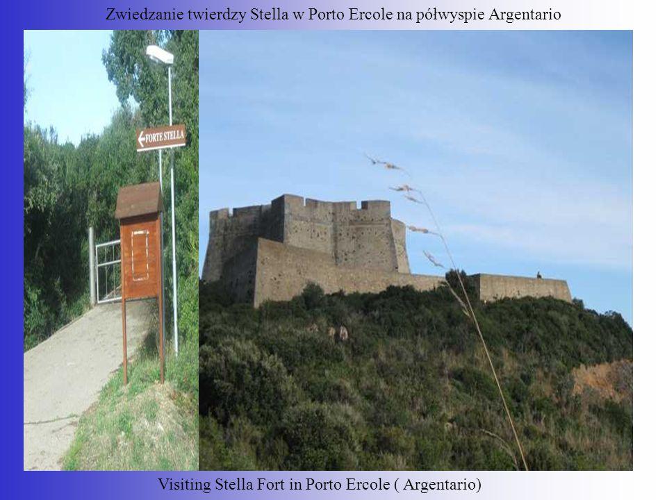 Zwiedzanie twierdzy Stella w Porto Ercole na półwyspie Argentario