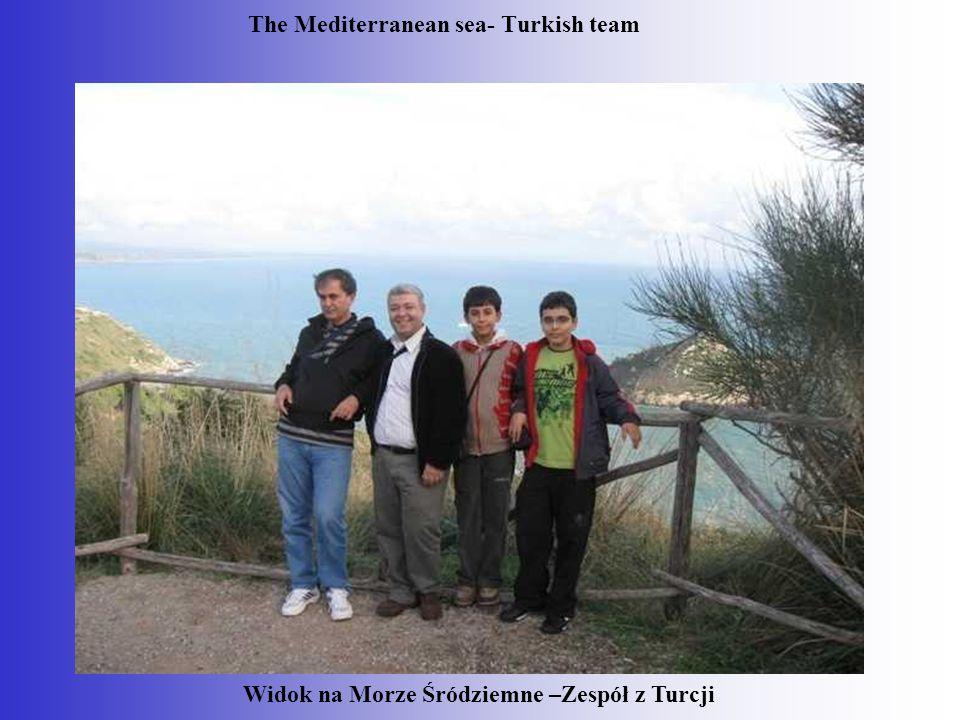The Mediterranean sea- Turkish team