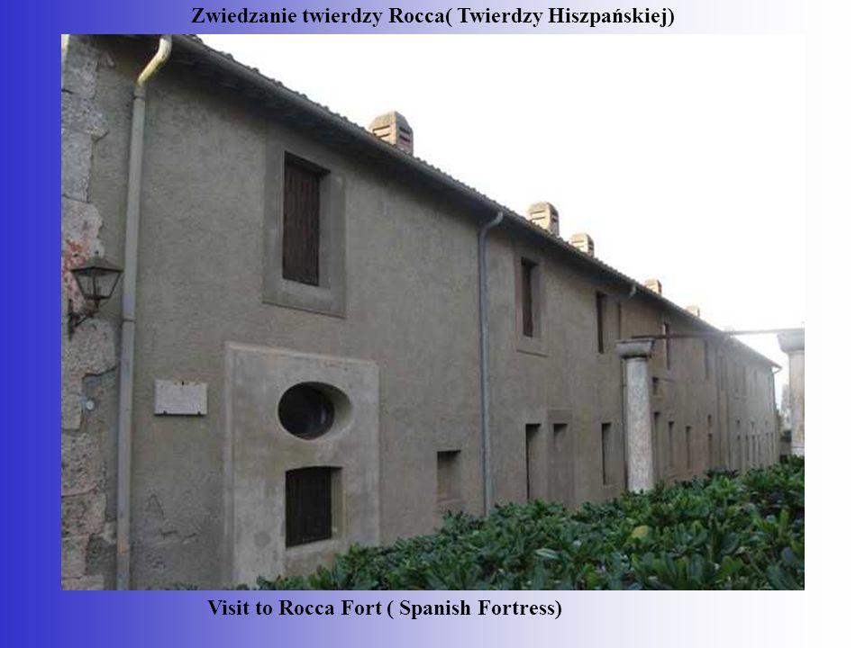 Zwiedzanie twierdzy Rocca( Twierdzy Hiszpańskiej)