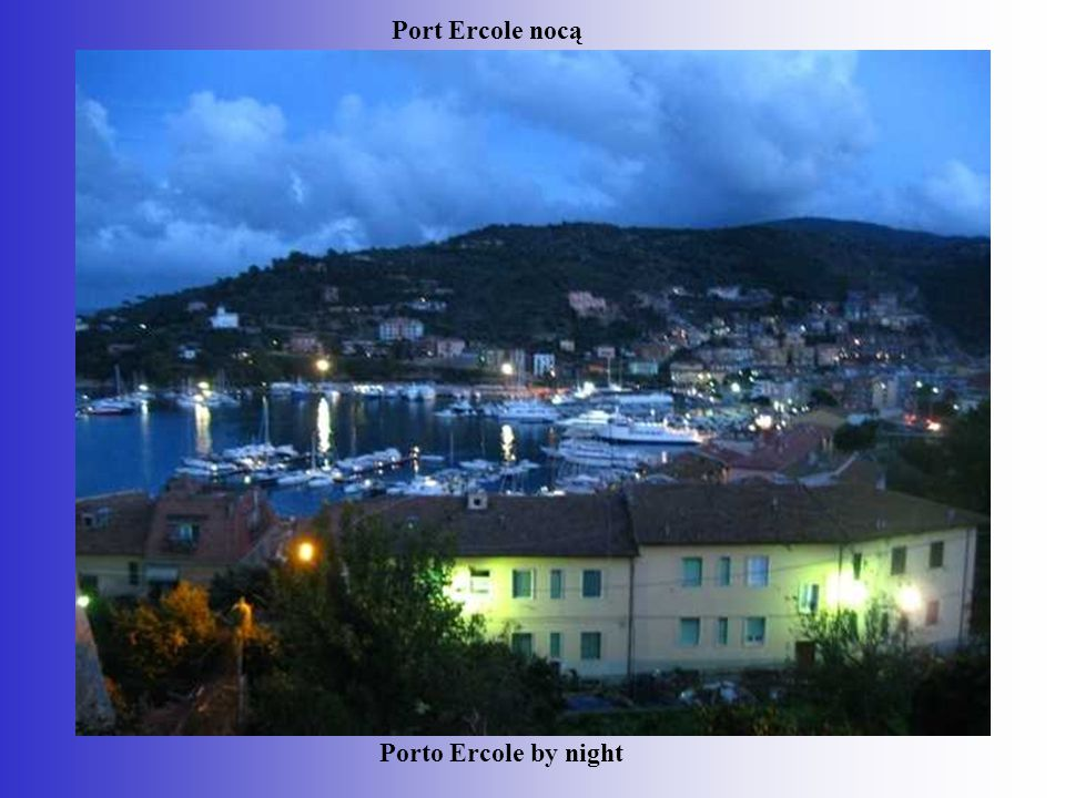 Port Ercole nocą Porto Ercole by night