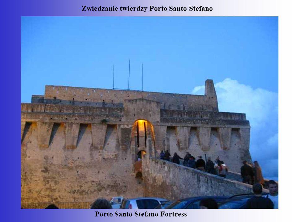 Zwiedzanie twierdzy Porto Santo Stefano Porto Santo Stefano Fortress