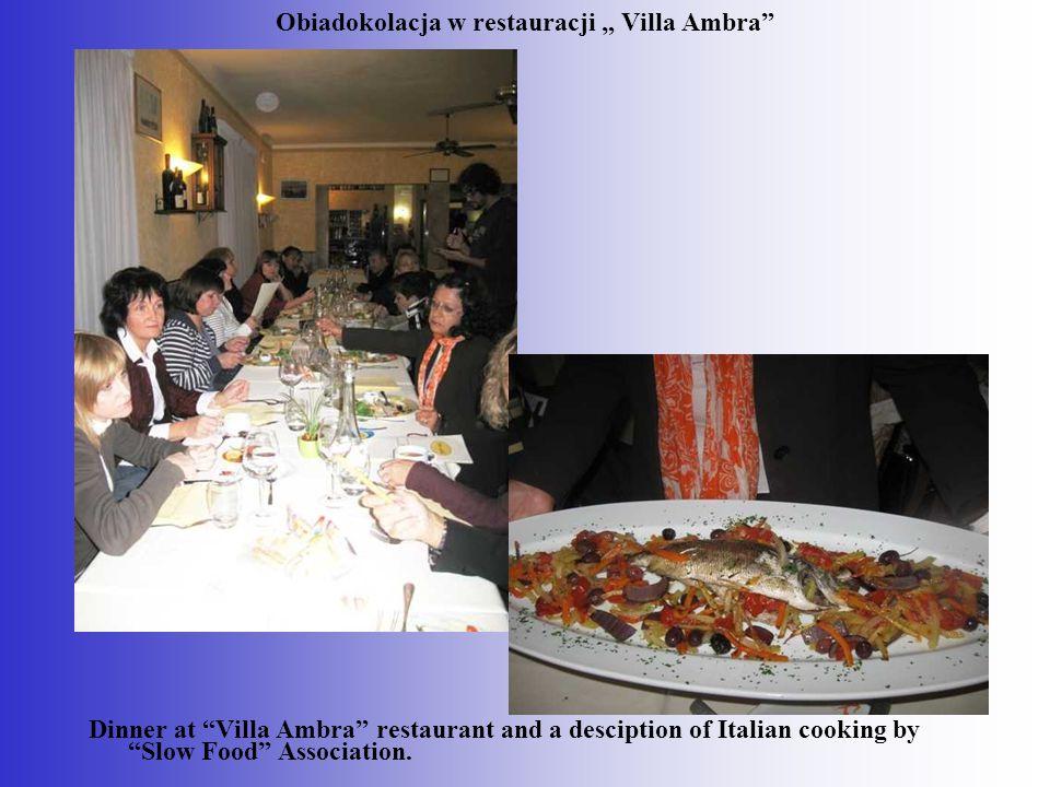 "Obiadokolacja w restauracji "" Villa Ambra"