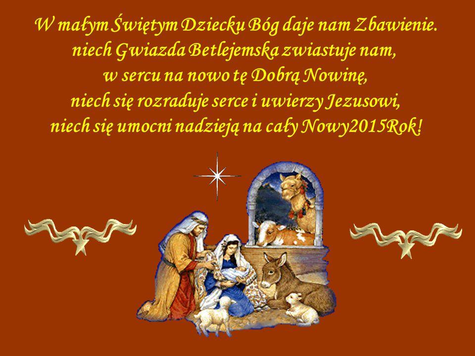W małym Świętym Dziecku Bóg daje nam Zbawienie