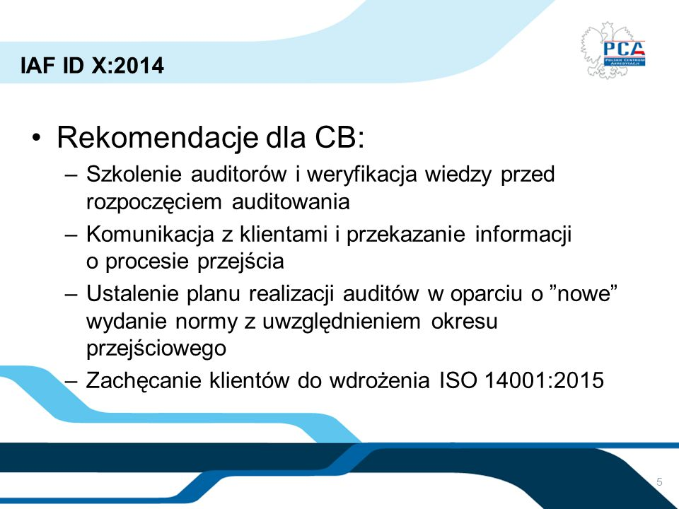 Rekomendacje dla CB: IAF ID X:2014