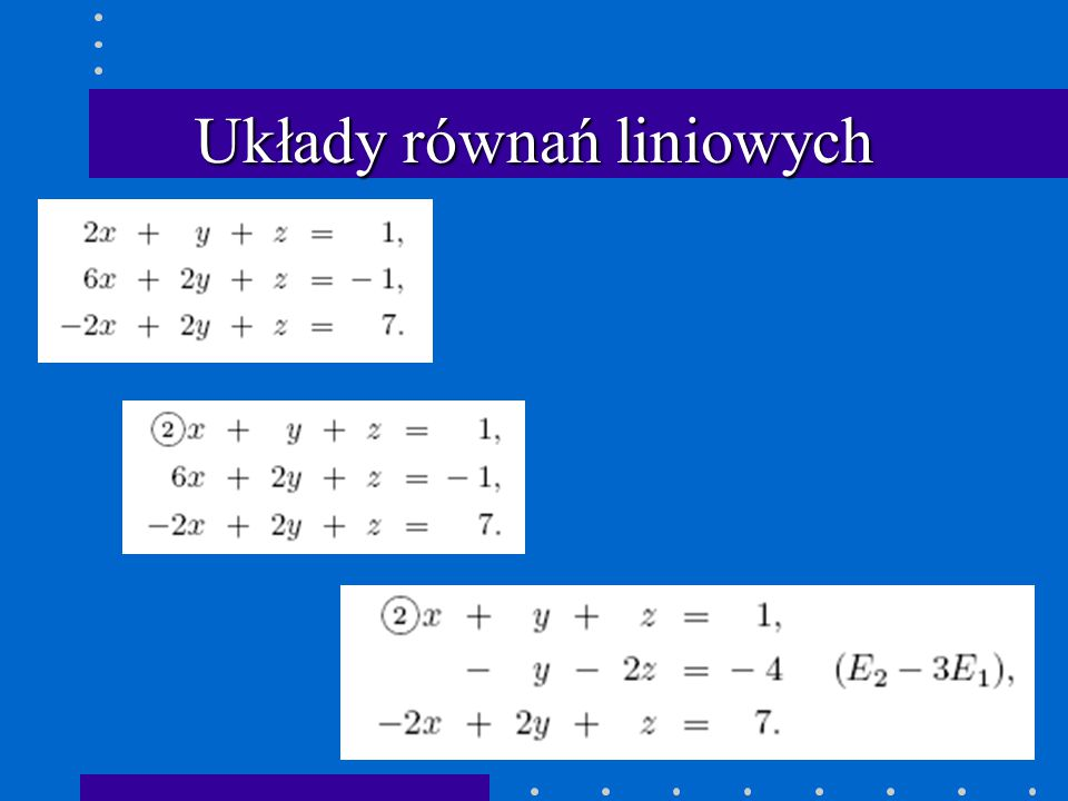 Układy równań liniowych