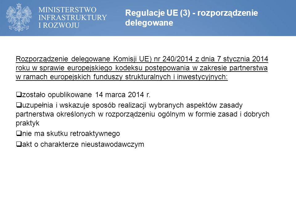 Regulacje UE (3) - rozporządzenie delegowane