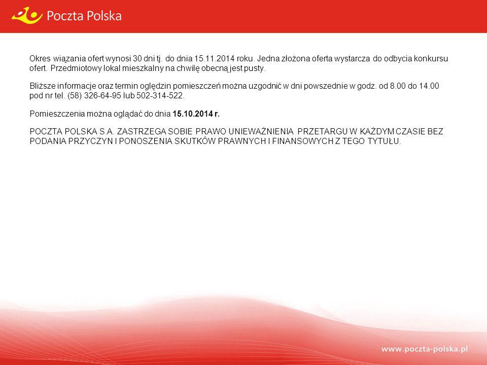 Okres wiązania ofert wynosi 30 dni tj. do dnia 15. 11. 2014 roku