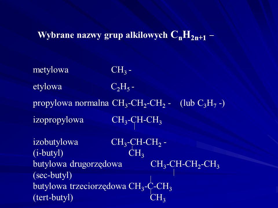 Wybrane nazwy grup alkilowych CnH2n+1 _