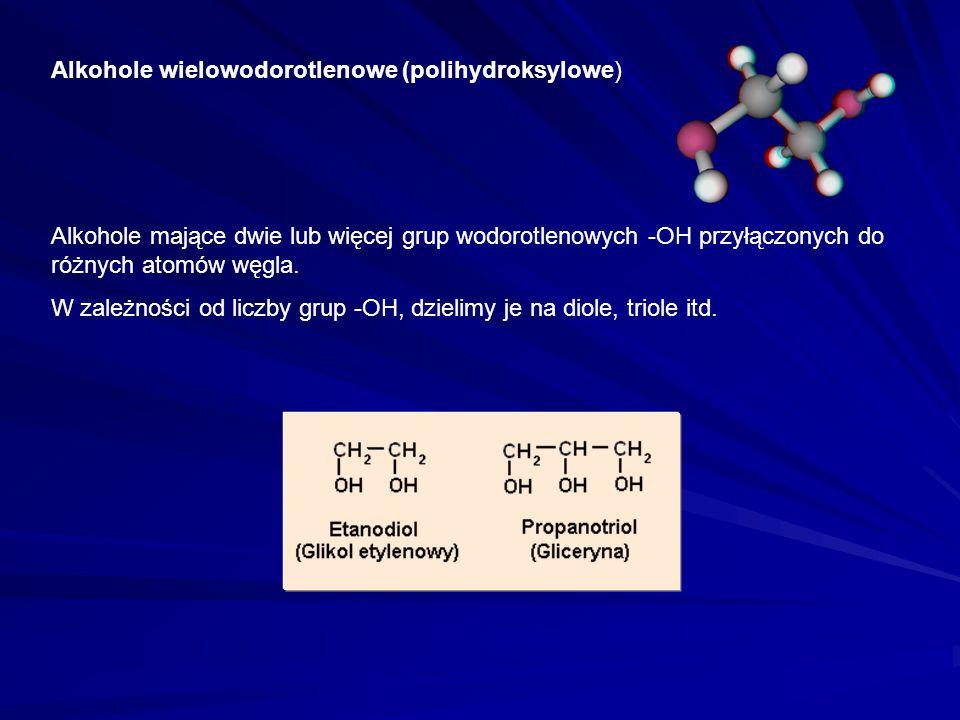 Alkohole wielowodorotlenowe (polihydroksylowe)
