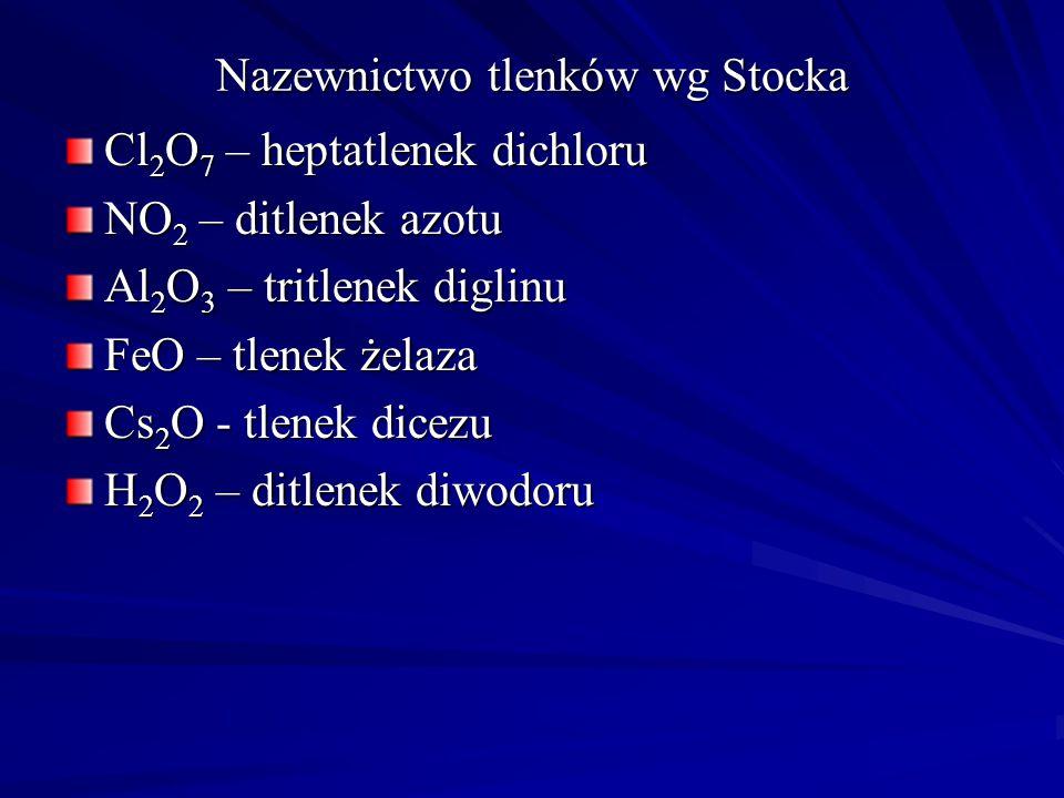 Nazewnictwo tlenków wg Stocka