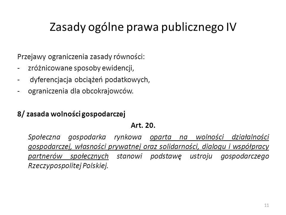 Zasady ogólne prawa publicznego IV