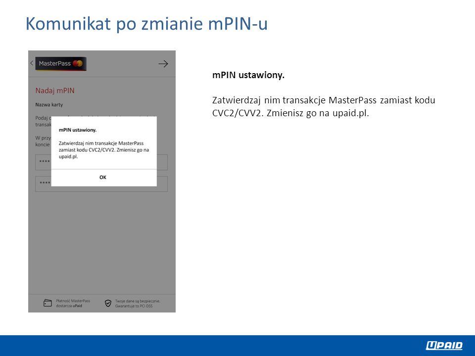 Komunikat po zmianie mPIN-u