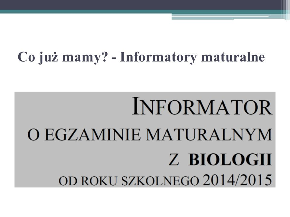 Co już mamy - Informatory maturalne