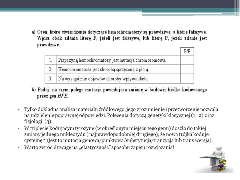 Tylko dokładna analiza materiału źródłowego, jego zrozumienie i przetworzenie pozwala na udzielenie poprawnej odpowiedzi. Polecenia dotyczą genetyki klasycznej (1 i 2) oraz fizjologii (3).