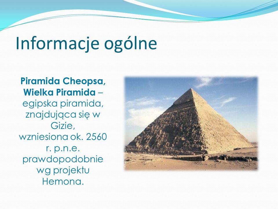 wzniesiona ok. 2560 r. p.n.e. prawdopodobnie wg projektu Hemona.