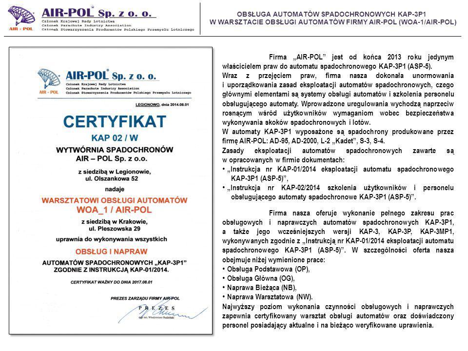 """Firma """"AIR-POL jest od końca 2013 roku jedynym właścicielem praw do automatu spadochronowego KAP-3P1 (ASP-5)."""