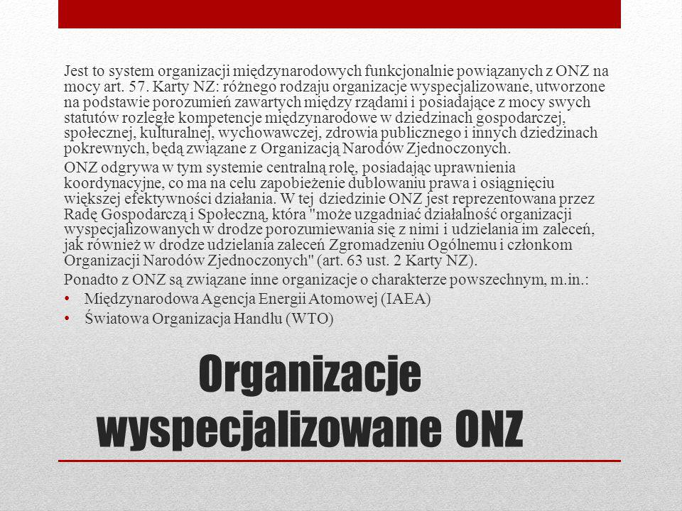 Organizacje wyspecjalizowane ONZ