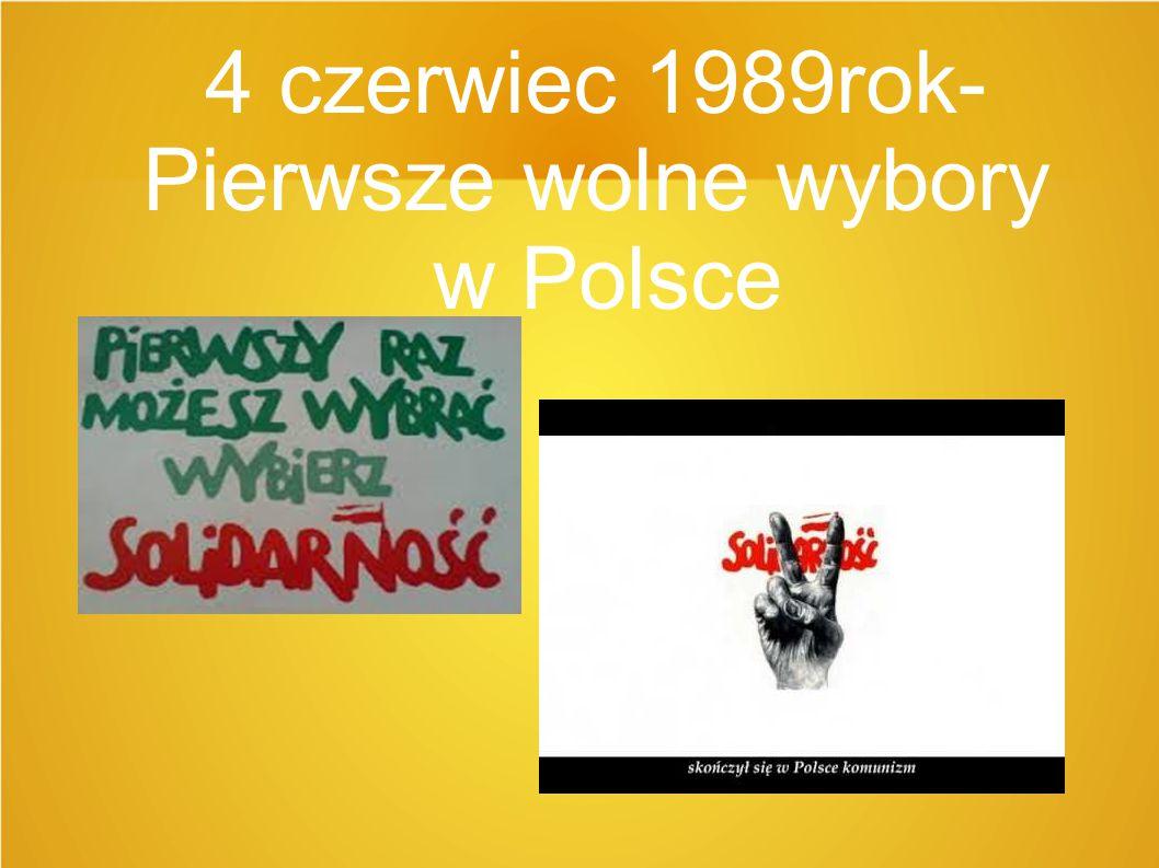 4 czerwiec 1989rok- Pierwsze wolne wybory w Polsce