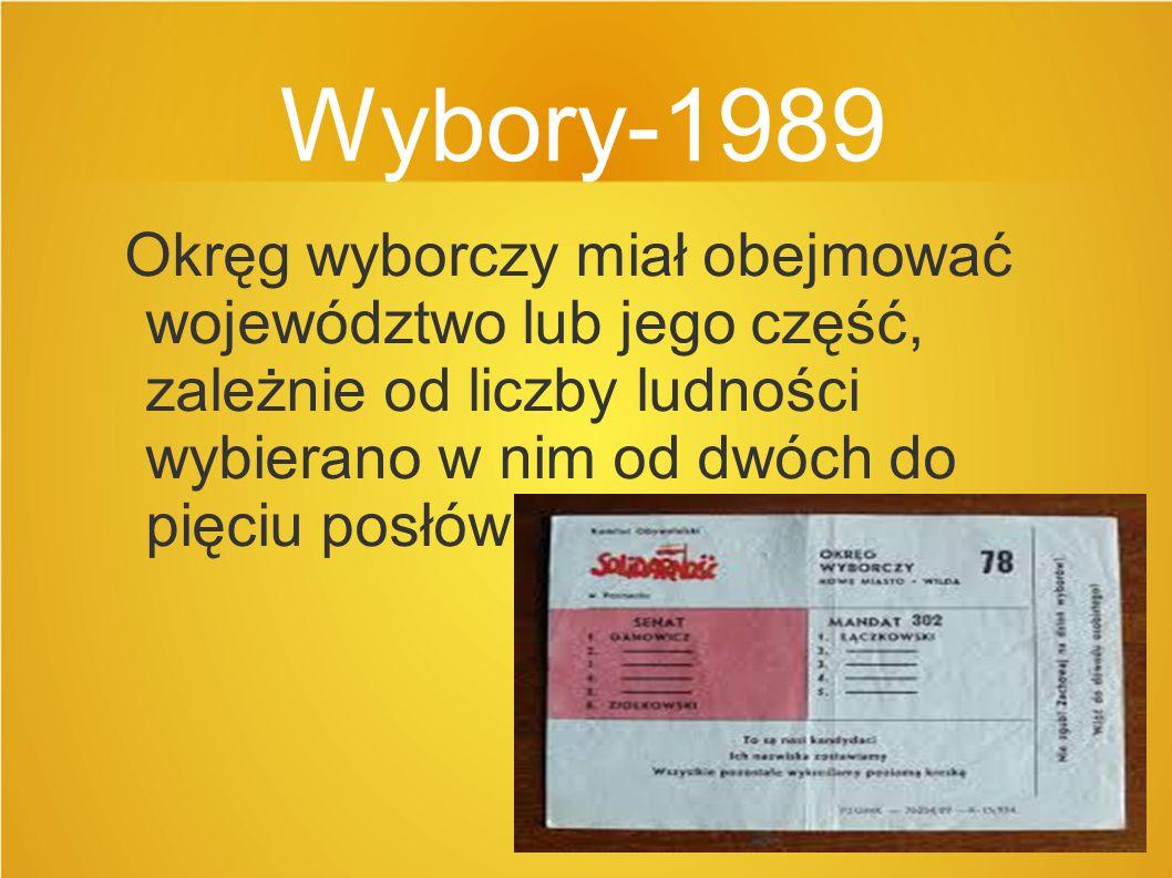 Wybory-1989 Okręg wyborczy miał obejmować województwo lub jego część, zależnie od liczby ludności wybierano w nim od dwóch do pięciu posłów.