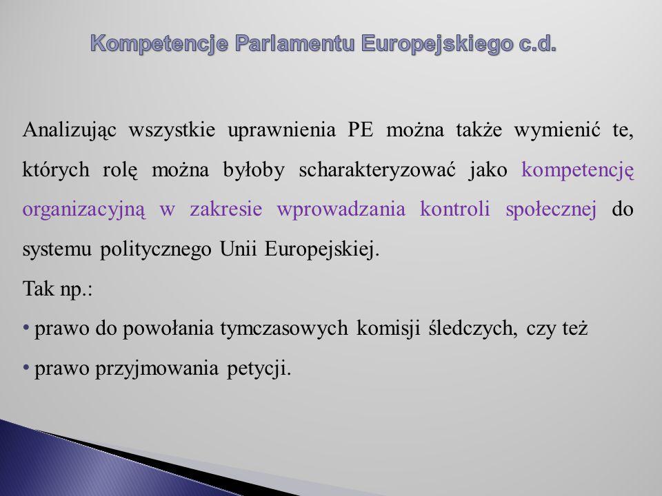 Kompetencje Parlamentu Europejskiego c.d.