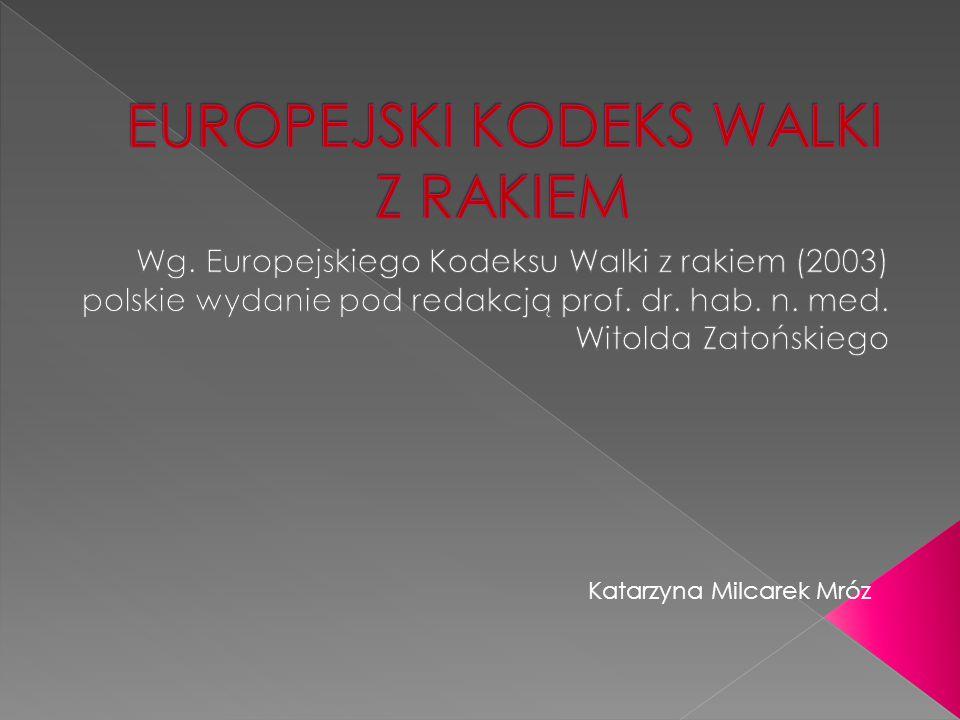 EUROPEJSKI KODEKS WALKI Z RAKIEM