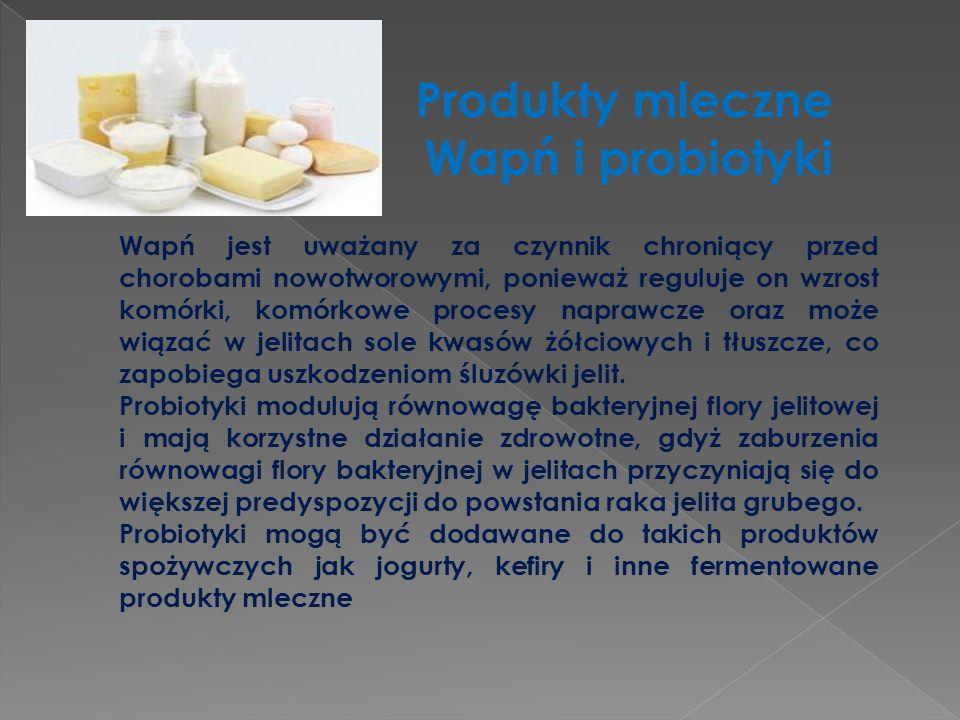 Produkty mleczne Wapń i probiotyki